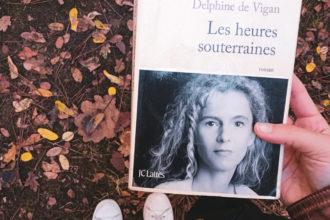 photo avis et résumé livre les heures souterraines de delphine de vigan