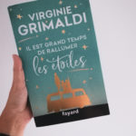 J'ai lu : Il est grand temps de rallumer les étoiles - Virginie Grimaldi
