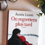 J'ai lu « On regrettera plus tard »  de Agnes Ledig