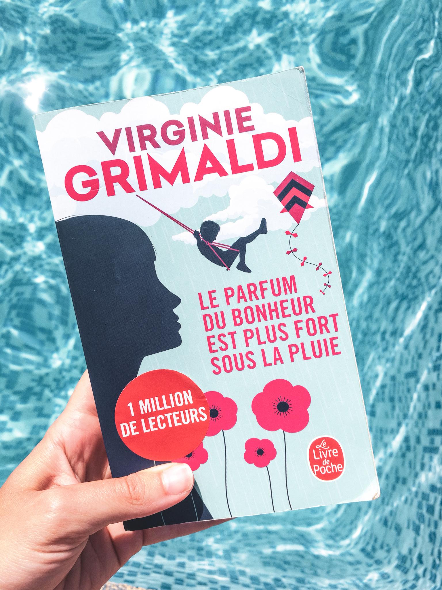 Livre Le parfum du bonheur est plus fort sous la pluie virginie grimaldi