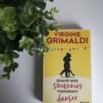 J'ai lu «Quand nos souvenirs viendront danser»  de Virginie Grimaldi