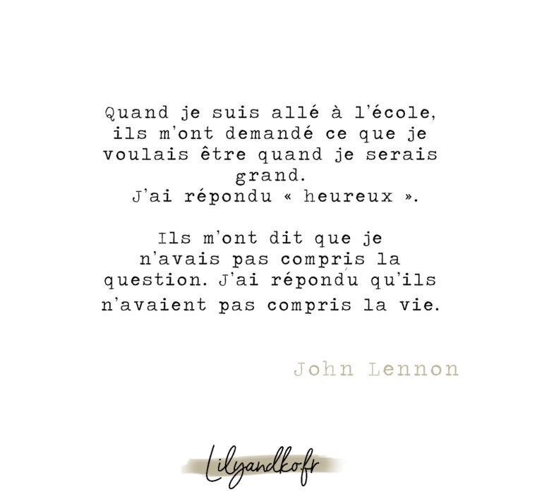 Meilleure citation de développement personnel John lennon