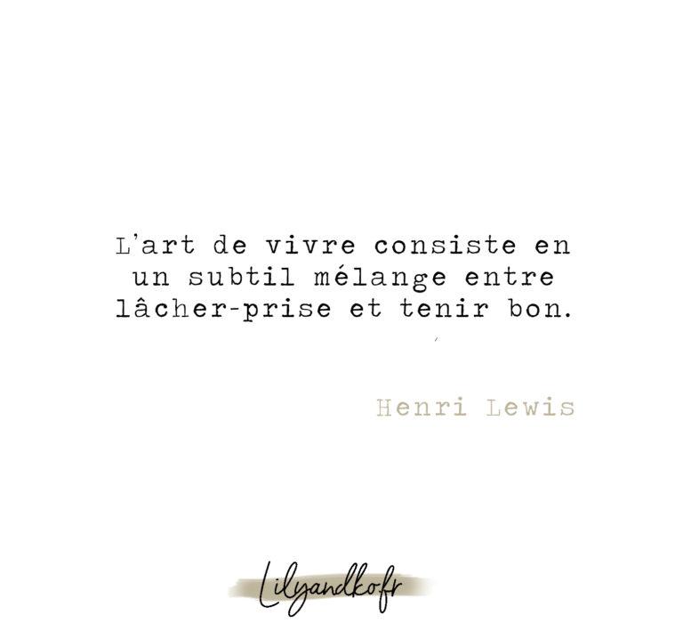 Meilleure citation de développement personnel henri lewis