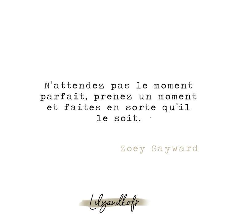 Meilleure citation de développement personnel zoey sayward